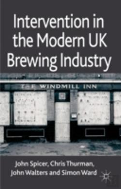 Bertrand.pt - Intervention In The Modern Uk Brewing Industry