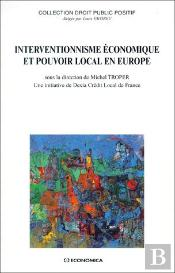 Interventionnisme Economique Et Pouvoir Local En Europe