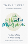 Into The Heart Of Mindfulness