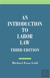 Intro To Labor Law 3rd Edition