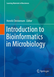 Introduction To Bioinformatics In Microbiology
