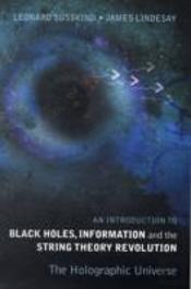 Introduction To Black Holes, Information And The String Theory Revolution
