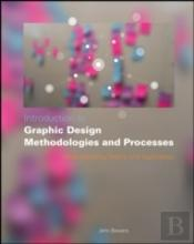 Introduction To Graphic Design Methodologies And Processes