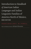 Introduction To Handbook Of American Indian Languages And Indian Linguistic Families Of America North Of Mexico