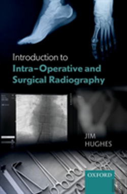 Bertrand.pt - Introduction To Intra-Operative And Surgical Radiography