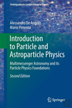 Bertrand.pt - Introduction To Particle And Astroparticle Physics