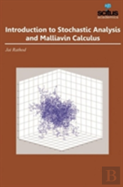 Introduction To Stochastic Analysis And Malliavin Calculus