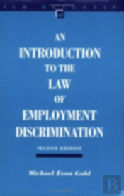 Introduction To The Law Of Employment Discrimination