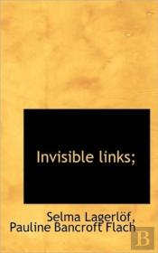 Invisible Links;