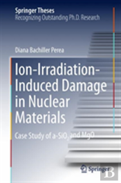 Ion-Irradiation-Induced Damage In Nuclear Materials