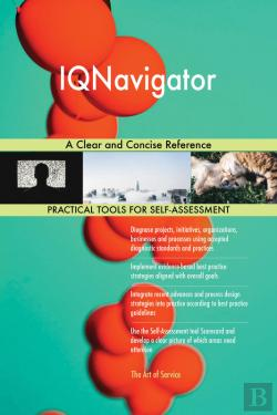 Bertrand.pt - Iqnavigator A Clear And Concise Reference