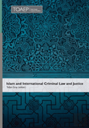 Islam And International Criminal Law And Justice