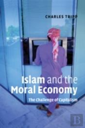 Islam And The Moral Economy