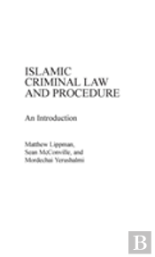 Islamic Criminal Law And Procedure