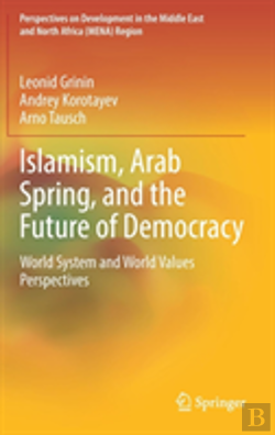Bertrand.pt - Islamism, The Arab Spring, And The Future Of Democracy