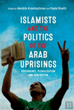 Bertrand.pt - Islamists And The Politics Of The A