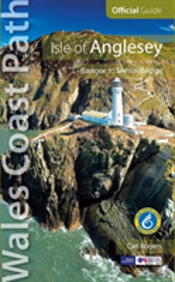 Isle Of Anglesey - Wales Coast Path Official Guide