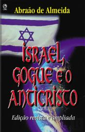 Israel, Gogue E O Anticristo