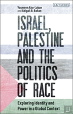Bertrand.pt - Israel, Palestine And The Politics Of Race