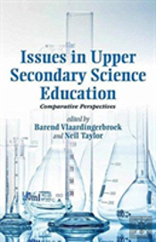 Issues In Upper Secondary Science Education