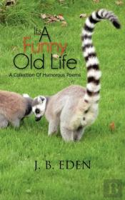 Its A Funny Old Life