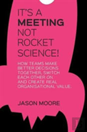 It'S A Meeting Not Rocket Science