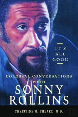 Bertrand.pt - It'S All Good, Colossal Conversations With Sonny Rollins