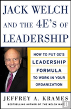 Bertrand.pt - Jack Welch And The 4 E'S Of Leadership