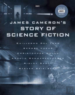 Bertrand.pt - James Cameron'S Story Of Science Fiction