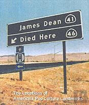 James Dean Died Here