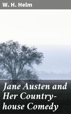 Bertrand.pt - Jane Austen And Her Country-House Comedy