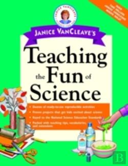 Bertrand.pt - Janice Vancleave'S Teaching The Fun Of Science