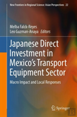Bertrand.pt - Japanese Direct Investment In Mexico'S Transport Equipment Sector