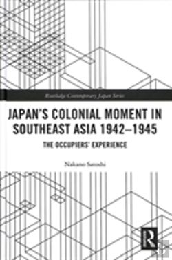 Bertrand.pt - Japan'S Colonial Moment In Southeast Asia