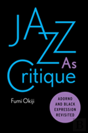 Jazz As Critique