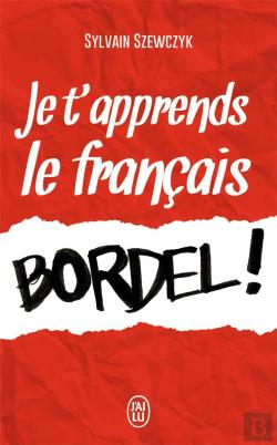 Bertrand.pt - Je T'Apprends Le Francais, Bordel!