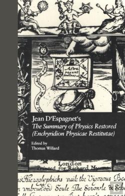 Bertrand.pt - Jean D'Espagnet'S The Summary Of Physics Restored (Enchyridion Physicae Restitutae)