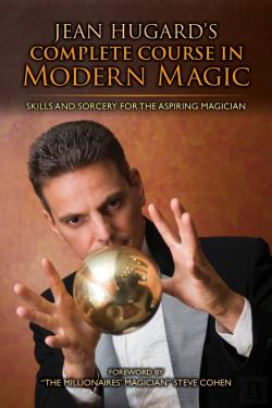 Bertrand.pt - Jean Hugard'S Complete Course In Modern Magic