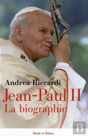 Jean-Paul Ii Une Biographie
