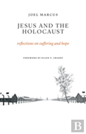 Jesus And The Holocaust