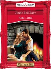Jingle Bell Baby (Mills & Boon Vintage 90s Desire)