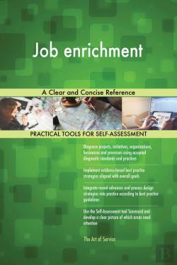 Bertrand.pt - Job Enrichment A Clear And Concise Reference