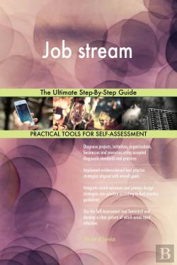 Bertrand.pt - Job Stream The Ultimate Step-By-Step Guide