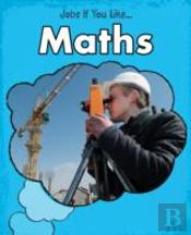 Jobs For Kids Who Like Maths