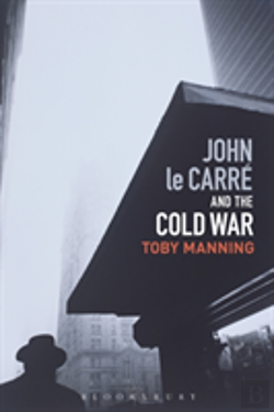 Bertrand.pt - John Le Carre And The Cold War