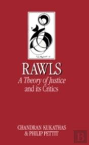 John Rawls' 'Theory Of Justice' And Its Critics