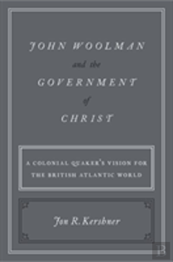 Bertrand.pt - John Woolman And The Government Of Christ