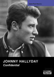 Johnny Halliday ; Confidential