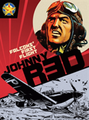 Johnny Redfalcons' First Flight