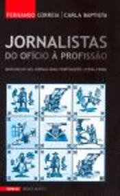 Jornalistas: do Ofício à Profissão